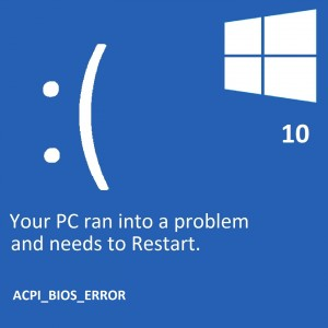 How To Fix ACPI_BIOS_ERROR In Windows 10?
